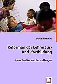 Reformen der Lehreraus- und -fortbildung