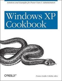 Windows XP Cookbook: Solutions and Examples for Power Users & Administrators
