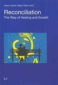 Reconciliation: The Way of Healing and Growth