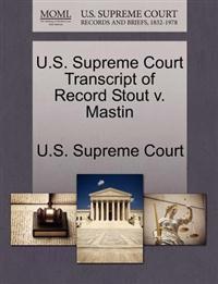 U.S. Supreme Court Transcript of Record Stout V. Mastin