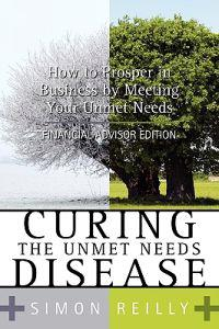 Curing the Unmet Needs Disease