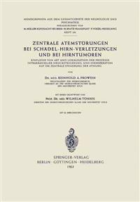 Zentrale Atemst�rungen Bei Sch�del-Hirn-Verletzungen Und Bei Hirntumoren