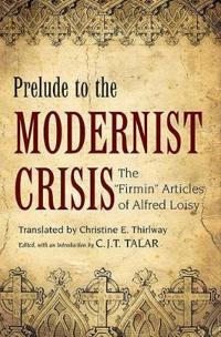 Prelude to the Modernist Crisis