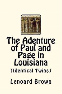 The Adenture of Paul and Page in Louisiana: (Identical Twins)