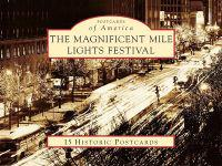 The Magnificant Mile Lights Festival