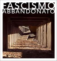 Fascismo Abbandonato