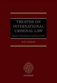 Treatise on International Criminal Law