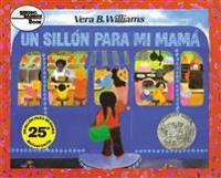 Un Sillon Para Mi Mama = A Chair for My Mother