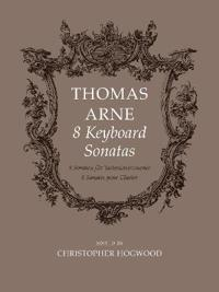 8 Keyboard Sonatas/ 8 Sonaten fur Tasteninstrumente/ 8 Sonates pour Clavier