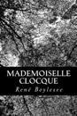 Mademoiselle Clocque