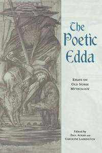 The Poetic Edda: Essays on Old Norse Mythology