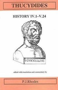 Thucydides: History IV 1-V 24