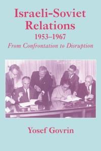 Israeli-Soviet Relations, 1953-1967