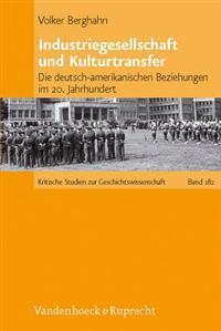 Industriegesellschaft Und Kulturtransfer