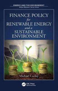 Finance Policy for Renewable Energy and a Sustainable Environment