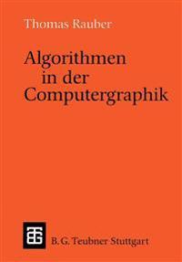 Algorithmen in Der Computergraphik
