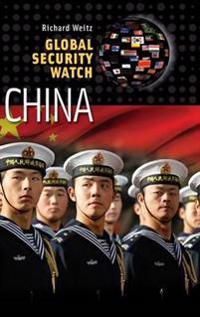 Global Security Watch China