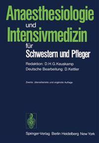 Anaesthesiologie und Intensivmedizin fur Schwestern und Pfleger