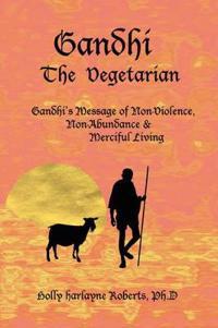 Gandhi The Vegetarian