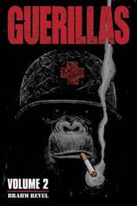 Guerillas Volume 2
