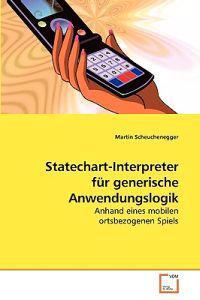 Statechart-Interpreter Fur Generische Anwendungslogik
