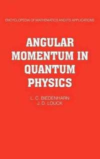 Angular Momentum in Quantum Physics