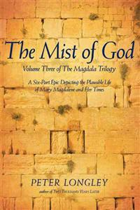 The Mist of God