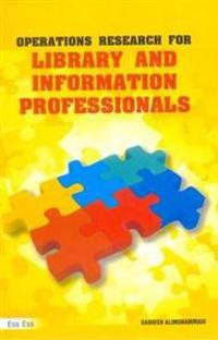 Operations Research for Library and Information Professionals