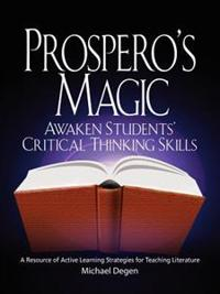 Prospero's Magic: Active Learning Strategies for the Teaching of Literature