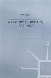 A History of Britain, 1885-1939