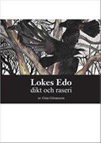 Lokes Edo- dikt och raseri