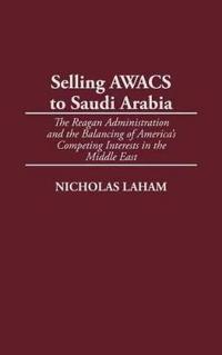 Selling Awacs to Saudi Arabia