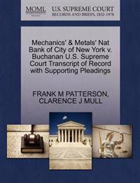 Mechanics' & Metals' Nat Bank of City of New York V. Buchanan U.S. Supreme Court Transcript of Record with Supporting Pleadings