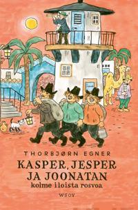 Kasper, Jesper ja Joonatan