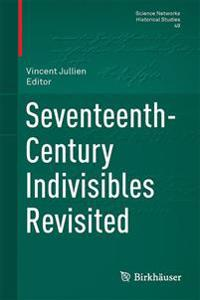 Seventeenth-Century Indivisibles Revisited