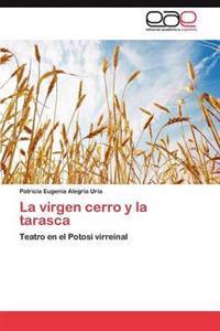 La Virgen Cerro y La Tarasca