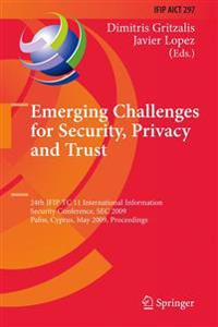 Emerging Challenges for Security, Privacy and Trust