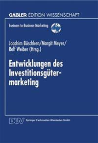 Entwicklungen Des Investitionsgütermarketing