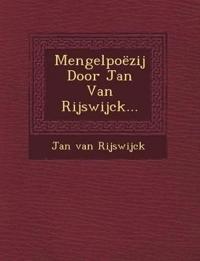 Mengelpoëzij Door Jan Van Rijswijck...
