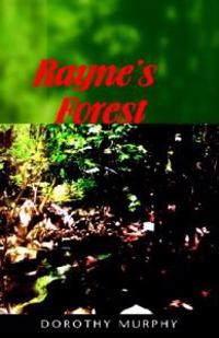 Rayne's Forest