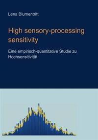 High Sensory-Processing Sensitivity