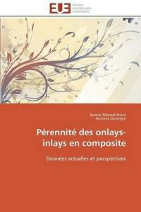 Perennite Des Onlays-Inlays En Composite