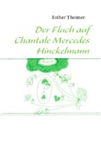Der Fluch auf Chantale Mercedes Hinckelmann