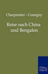 Reise Nach China Und Bengalen