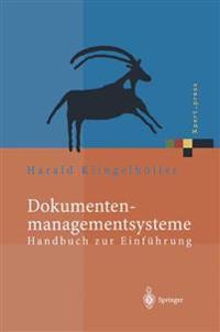 Dokumentenmanagementsysteme: Handbuch Zur Einfuhrung