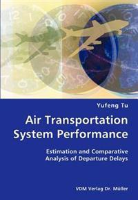 Air Transportation System Performance