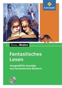 Fantastisches Lesen. Textausgabe mit Materialien und MP3-Mini-CD