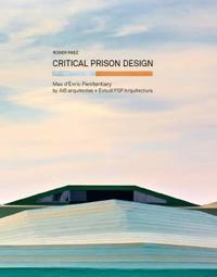 Critical Prison Design