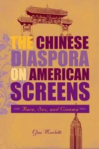 The Chinese Diaspora on American Screens