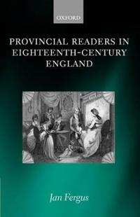 Provincial Readers in Eighteenth-Century England